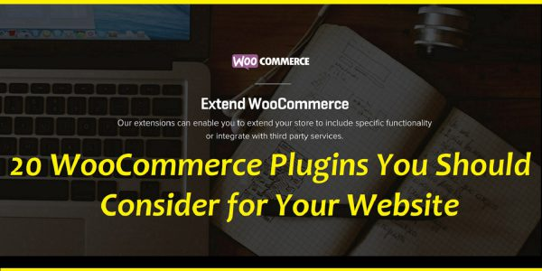 20 WooCommerce Plugins You Should Consider for Your Website Tech Savvy Systems
